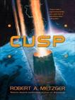 Cusp, Metzger, Robert A.