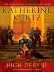 High Deryni, Kurtz, Katherine