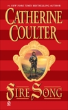 Fire Song, Coulter, Catherine
