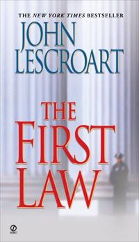 The First Law, Lescroart, John