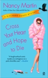 Cross Your Heart and Hope to Die: A Blackbird Sisters Mystery, Martin, Nancy