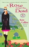 A Rose From the Dead: A Flower Shop Mystery, Collins, Kate