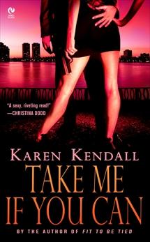 Take Me If You Can, Kendall, Karen
