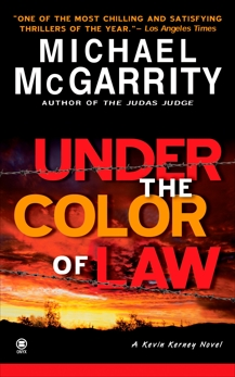 Under the Color of Law, McGarrity, Michael