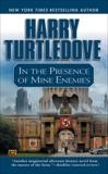In the Presence of Mine Enemies, Turtledove, Harry