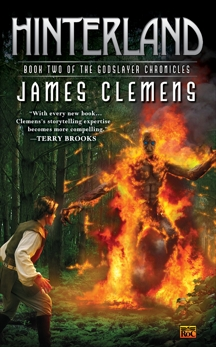 Hinterland: Book Two of the Godslayer Chronicles, Clemens, James