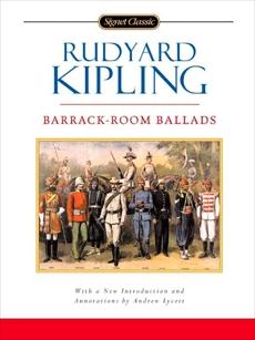 Barrack-Room Ballads, Kipling, Rudyard