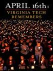 April 16th: Virginia Tech Remembers,