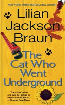 The Cat Who Went Underground, Braun, Lilian Jackson