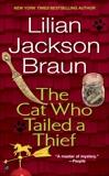 The Cat Who Tailed a Thief, Braun, Lilian Jackson