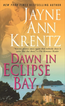 Dawn in Eclipse Bay, Krentz, Jayne Ann