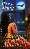 Catching Midnight, Holly, Emma