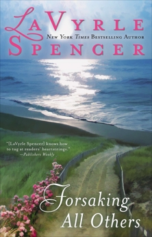 Forsaking All Others, Spencer, Lavyrle