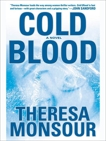 Cold Blood, Monsour, Theresa