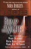 Bump in the Night, Robb, J. D. & Ryan Langan, Ruth & Blayney, Mary & McComas, Mary Kay