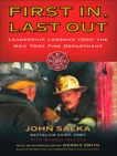 First In, Last Out: Leadership Lessons from the New York Fire Department, Salka, John