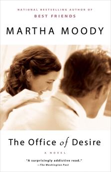 The Office of Desire, Moody, Martha