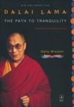 The Path to Tranquility: Daily Wisdom, Dalai Lama