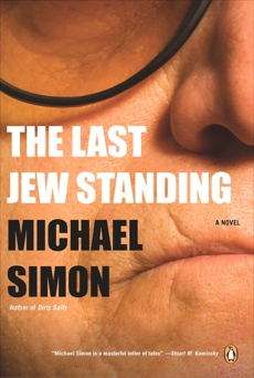 The Last Jew Standing: A Novel, Simon, Michael