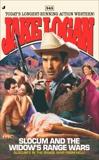 Slocum 345: Slocum and the Widow's Range Wars, Logan, Jake