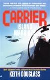 Carrier 18: Island Warriors, Douglass, Keith