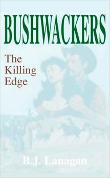 Bushwhackers 03: The Killing Edge