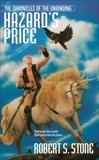 The Chronicles of the Unbinding: Hazard's Price, Stone, Robert S.