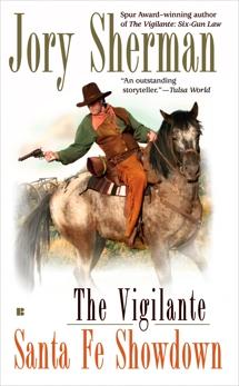 The Vigilante: Santa Fe Showdown, Sherman, Jory