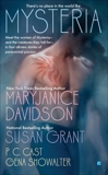 Mysteria, Cast, P. C. & Davidson, MaryJanice & Grant, Susan & Showalter, Gena