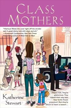 Class Mothers, Stewart, Katherine