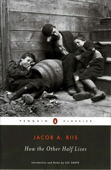 How the Other Half Lives, Riis, Jacob A.