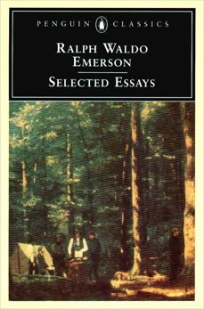Emerson: Selected Essays, Emerson, Ralph Waldo