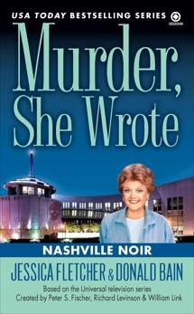 Murder, She Wrote: Nashville Noir, Bain, Donald & Fletcher, Jessica
