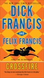 Crossfire, Francis, Felix & Francis, Dick