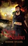 Queen of Shadows, Sylvan, Dianne