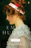 Emily Hudson: A Novel, Jones, Melissa