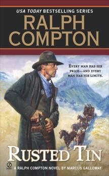 Ralph Compton Rusted Tin, Galloway, Marcus & Compton, Ralph