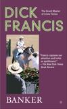 Banker, Francis, Dick