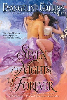 Seven Nights to Forever, Collins, Evangeline