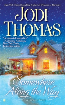 Somewhere Along the Way, Thomas, Jodi