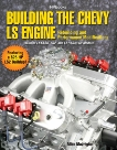 Building the Chevy LS Engine HP1559: Rebuilding and Performance Modifications, Mavrigian, Mike