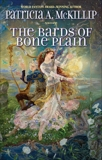 The Bards of Bone Plain, McKillip, Patricia A.