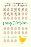 Long Division: A Novel, Berentson, Jane