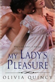 My Lady's Pleasure, Quincy, Olivia