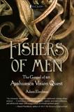 Fishers of Men: The Gospel of an Ayahuasca Vision Quest, Elenbaas, Adam