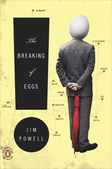 The Breaking of Eggs: A Novel, Powell, Jim
