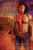 Dark Embers: A Dragon's Heat Novel, Adams, Tessa