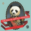 100 Facts About Pandas, O'Doherty, David & O'Doherty, Claudia & Ahern, Mike