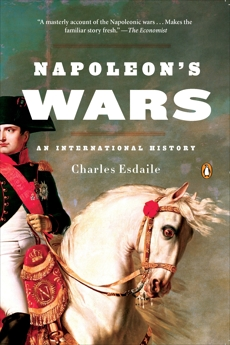 Napoleon's Wars: An International History, Esdaile, Charles