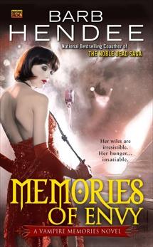 Memories of Envy: A Vampire Memories Novel, Hendee, Barb